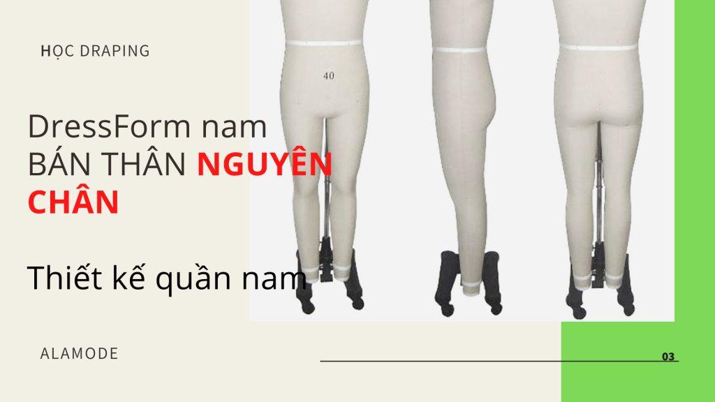cot thiet ke nam ban than nguyen chan 1024x576 - Cốt thiết kế- DressForm | Ma nơ canh dành cho nhà thiết kế thời trang