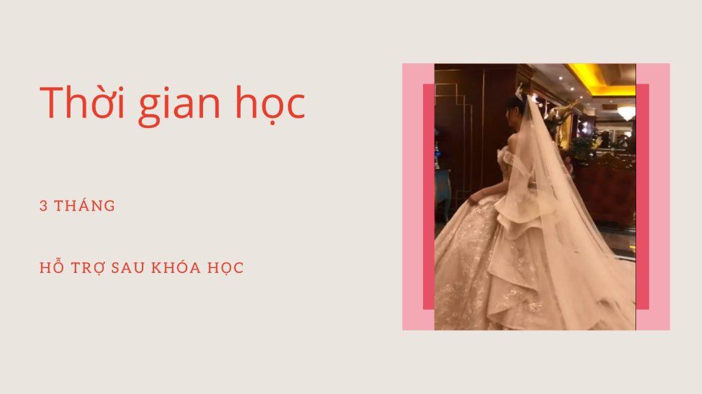 hoc may vay cuoi mat bao lau 1024x576 - Dạy may váy cưới | Học thiết kế váy cưới chuyên nghiệp