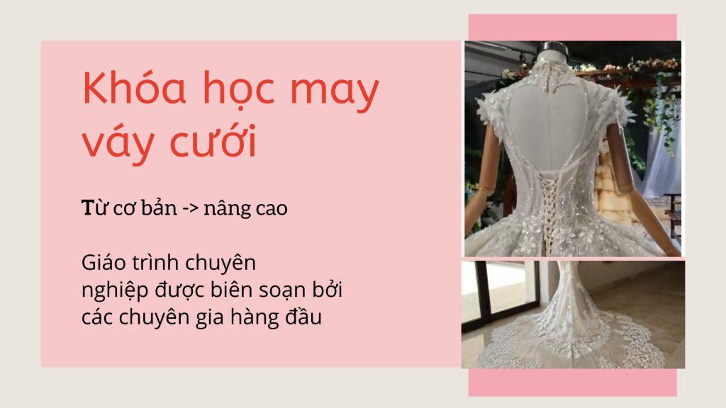 khoa hoc may vay cuoi 1024x576 - Dạy may váy cưới | Học thiết kế váy cưới chuyên nghiệp