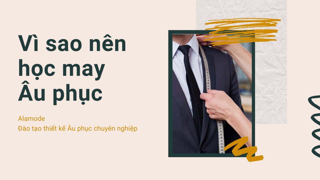 co nen hoc may au phuc 1024x576 - Học may âu phục nam nữ