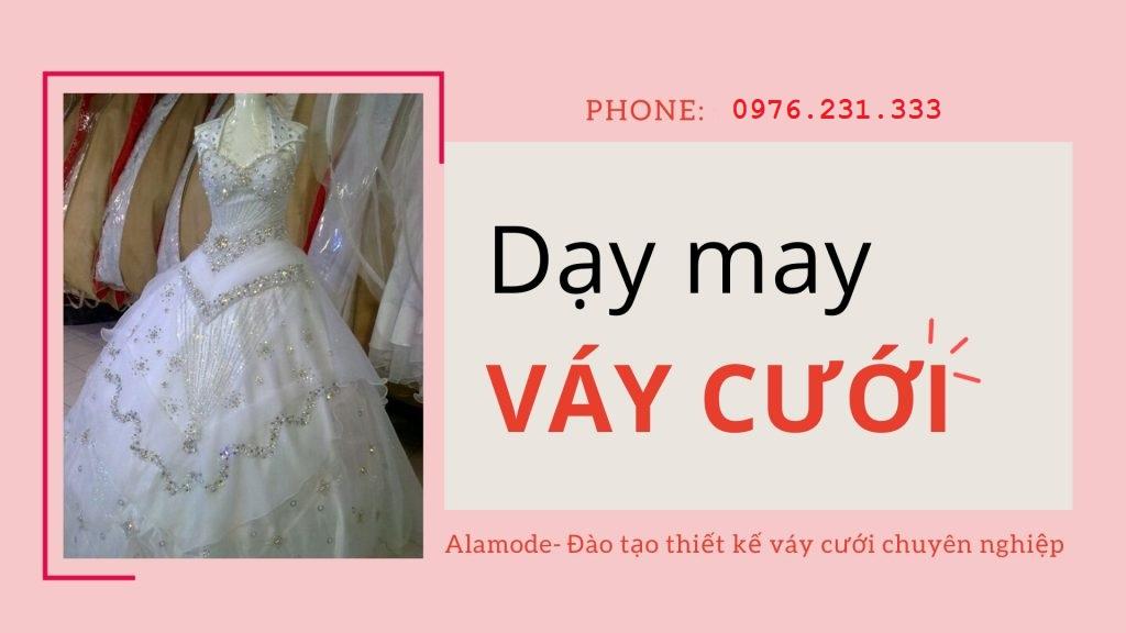 hoc may vay cuoi 1024x576 1 - Dạy may váy cưới   Học thiết kế váy cưới chuyên nghiệp
